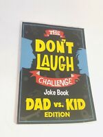 The Don't Laugh Challenge Dad vs. Kid Edition by Billy Boy A Joke Book Paperback