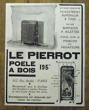 PUBLICITE POELE A BOIS LE PIERROT   advertising 1924
