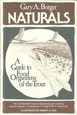 BORGER FLYFISHING & TYING BOOK NATURALS A GUIDE TO FOOD ORGANISMS OF THE TROUT