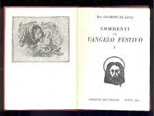 DE LUCA Giuseppe, Commenti al Vangelo festivo