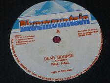 "Pam Hall:  Dear Boopsie    UK  NM   7"""