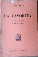 1936 libretto teatro LA FAVORITA Gaetano Donizetti di Royer e Vaez -ed.A.Barion