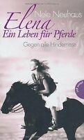 Elena - Ein Leben für Pferde: Gegen alle Hindernisse von... | Buch | Zustand gut