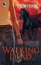 Walking Dead (The Walker Papers, Book 4) Murphy, C.E. Paperback