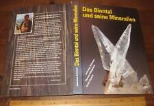 Das Binntal Und Seine Mineralien by Schwanz 1994 Minerals Binn Valley Swiss Alps