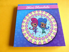 Mandala Malbuch  für Kinder Shimmer & Shine ca. 50 Vorlagen ca:12x12cm
