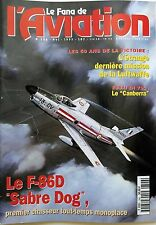 Le Fana de l'Aviation n°306- 1995 : Le Canberra - Ler F-86D Sabre Dog