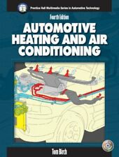 Automotive Heating And Air Conditioning by Thomas W Birch / Halderman