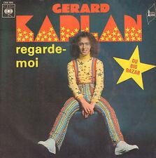 "GERARD KAPLAN (DU BIG BAZAR) - Regarde-Moi (1975 VINYL SINGLE 7"" FRANCE)"