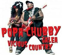 POPA & GALEA CHUBBY - VICIOUS COUNTRY  CD NEU
