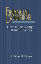 FINANCIAL DOMINION - HAYES, NORVEL - NEW PAPERBACK BOOK