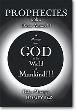 Prophecies w/a Divine Answer - Only a Messenger/Homey 3