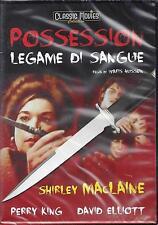 Dvd video **POSSESSION ~ LEGAME DI SANGUE** con Shirley Maclaine nuovo 1972