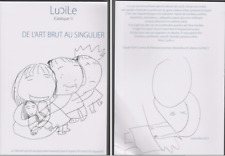 LUCILE : DE L'ART BRUT AU SINGULIER  -  Catalogue 1