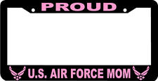PROUD MOM PINK UNITED STATES AIR FORCE US U.S. AIR FORCE  License Plate Frame
