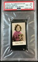 1935 C. & T. Bridgewater Film Stars-4th Series #6 SHIRLEY TEMPLE PSA 8 NM-MT (A)