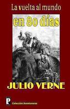 La Vuelta Al Mundo en 80 Dias by Julio Verne (2012, Paperback)