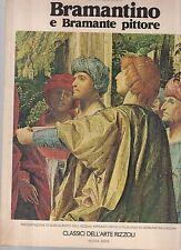 classici dell arte rizzoli-nuova serie copertina morbida - bramantino e bramante