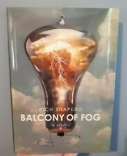 Balcony of Fog by Rich Shapero - Hardcover - 2020 - Fiction - With Dust Jacket