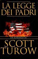 La legge dei padri - Scott Turow - 1 EDIZIONE OMNIBUS MONDADORI 1997