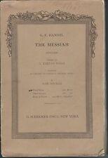 The messiah oratorio by gf handel g. schirmer max spicker sc 1912