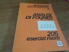 Collana SCHAUM Murray Spiegel ANALISI DI FOURIER 1^ ediz. Etas Libri 1976