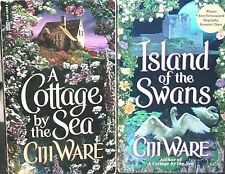 A Cottage by the Sea/Island of Swans-2 Romace Paperbacks by Ciji Ware