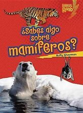 ..Sabes algo sobre mam¡feros?/ Do You Know about Mammals? (Libros Rayo - Conoce