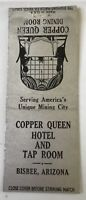 Old Matchbook Cover Copper Queen Hotel And Tap Room Bisbee AZ