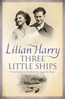 Three Little Ships By Lilian Harry. 9780752867182