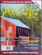 Artist's Palette Magazine No.68 Acrylics Printmaking Pastels Five Demonstrations