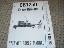Gehl CB1250 Forage Harvesters Dealer's Parts Manual