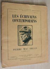 PIERRE MAC ORLAN - Les Écrivains Contemporains N°1 de 1952 - Édit. du Palais