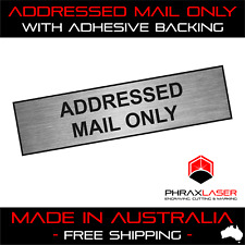 ADDRESSED MAIL ONLY - SILVER SIGN - LABEL - PLAQUE w/ Adhesive 80mm x 20mm