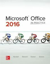 Microsoft Office 2016: In Practice by Randy Nordell (2016, Spiral)