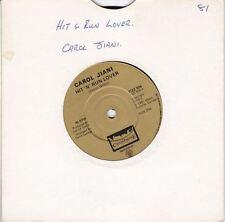 "Hit 'N' Run Lover/All The People Of The World 7"" : Carol Jiani"