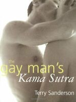 The Gay Man's Kama Sutra by Sanderson, Terry|Harding, Kat