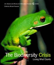 The Biodiversity Crisis: Losing What Counts (Ameri