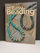 Easy Beading Vol. 3 by Kalmbach Publishing Co. Staff (2007, Hardcover)
