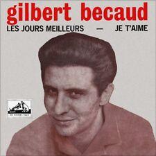 """7"""" GILBERT BECAUD Les jours meilleurs/ Je t'aime HIS MASTERS VOICE Chanson 1965"""