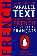 Short Stories in French: New Penguin Parallel Text (French and English Edition),
