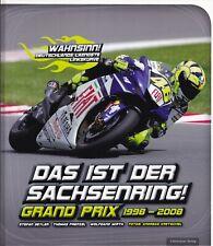 Das ist der Sachsenring! Grand Prix 1998-2008 Hohenstein-Ernstt. Motorradrennen