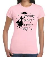 Ladies fitted MARY POPPINS 'Practically perfect In Every Way' T-shirt