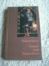 Tarnas, Richard: Uranus und Prometheus