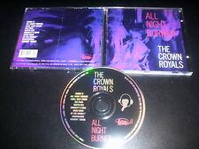 "The Crown Royals ""All Night Burner"" CD Estrus Records – ESD1236"