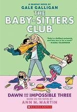 Dawn and the Impossible Three (The Baby-sitters Club Graphic Novel #5): A Graphi