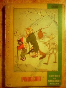 LIBRO DEL 1952 : ' PINOCCHIO '  ( ILLUSTRAZIONI DI A.  RESIGNANI  ) !