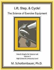Lift, Step, and Cycle: the Science of Exercise Equipment : Data and Graphs...