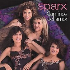 Caminos del Amor by Sparx (CD, ALL CD'S ARE BRAND NEW AND FACTORY SEALED