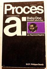 HAITI/PROCES A BABY DOC/R.SAPENE/ED SEF/1973/PEU COURANT